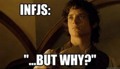 But Why Asks the INFJ